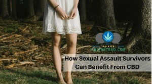 How CBD Can Help Sexual Abuse Survivors